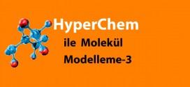 hyperchem ile molekul modelleme uc 272x125 - Hyperchem ile Molekül Modelleme-3