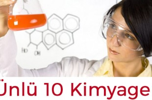 unlu 10 kimyageri taniyalim 310x205 - Ünlü 10 Kimyageri Tanıyalım