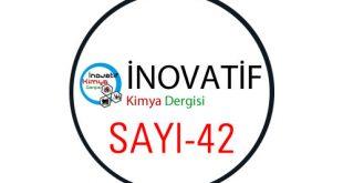 inovatifkimyadergisisayi42 310x165 - İnovatif Kimya Dergisi Sayı-42