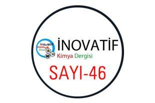 inovatifkimyadergisisayi46 310x205 - İnovatif Kimya Dergisi Sayı-46