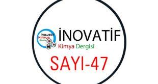 inovatifkimyadergisisayi47 310x165 - İnovatif Kimya Dergisi Sayı-47
