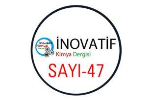 inovatifkimyadergisisayi47 310x205 - İnovatif Kimya Dergisi Sayı-47
