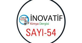 inovatifkimyadergisisayi54 310x165 - İnovatif Kimya Dergisi Sayı-54