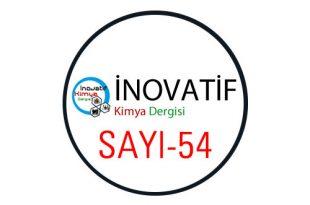 inovatifkimyadergisisayi54 310x205 - İnovatif Kimya Dergisi Sayı-54