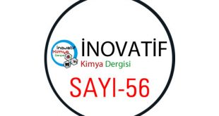inovatifkimyadergisisayi56 310x165 - İnovatif Kimya Dergisi Sayı-56