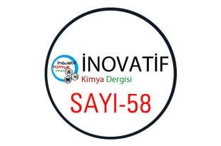 inovatifkimyadergisisayi58 310x205 - İnovatif Kimya Dergisi Sayı-58