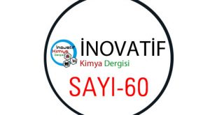 inovatifkimyadergisisayi60 310x165 - İnovatif Kimya Dergisi Sayı-60