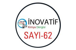 inovatifkimyadergisisayi62 310x205 - İnovatif Kimya Dergisi Sayı-62