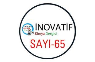 inovatifkimyadergisisayi65 310x205 - İnovatif Kimya Dergisi Sayı-65