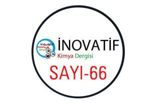 inovatifkimyadergisisayi66 310x205 - İnovatif Kimya Dergisi Sayı-66